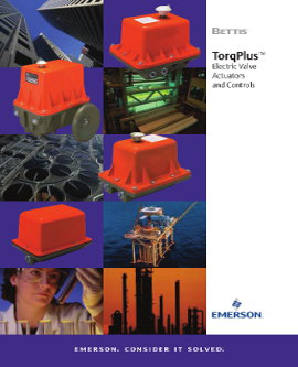 Bettis TorqPlus Electric Valve Actuators and Controls Brochure